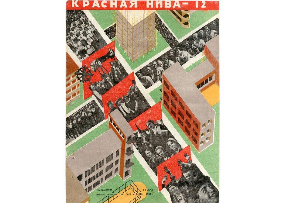 Valentina Kulagina, front cover design entitled 1st of May in 'Krasnaya niva' magazine, 1930.