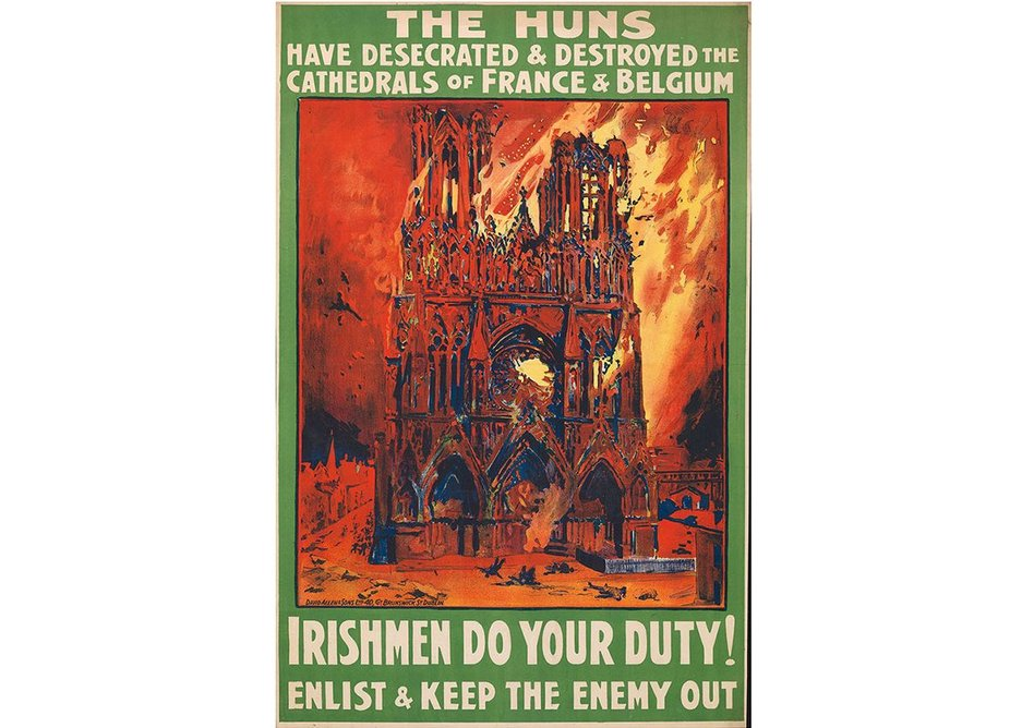 British poster from 1915, which denounced German forces' destruction of culture and heritage in an effort to drive recruitment, from What Remains at the Imperial War Museum London.