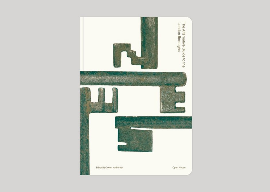 Front Cover of The Alternative Guide to the London Boroughs, Open House and Owen Hatherley. Image by Studio Christopher Victor.