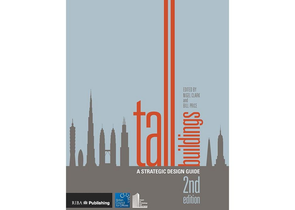 Second edition of Tall Buildings: a Strategic Design Guide.