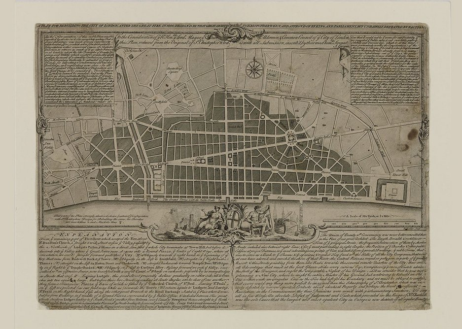 The Tabula Rasa theory: Sir Christopher Wren's Plan for Rebuilding the City of London after the Great Fire of 1666.