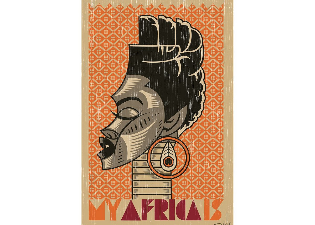 Studio Riot poster 'My Africa Is'.