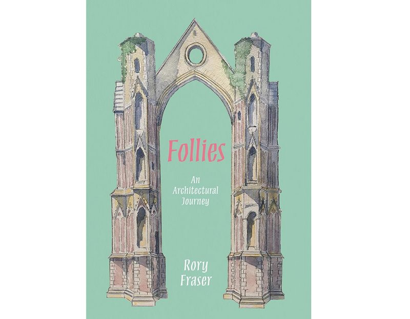 Follies – An Architectural Journey by Rory Fraser, is published by Zuleika, £14.99. The cover folly is Walsingham Priory, Norfok. Sketch by Rory Fraser