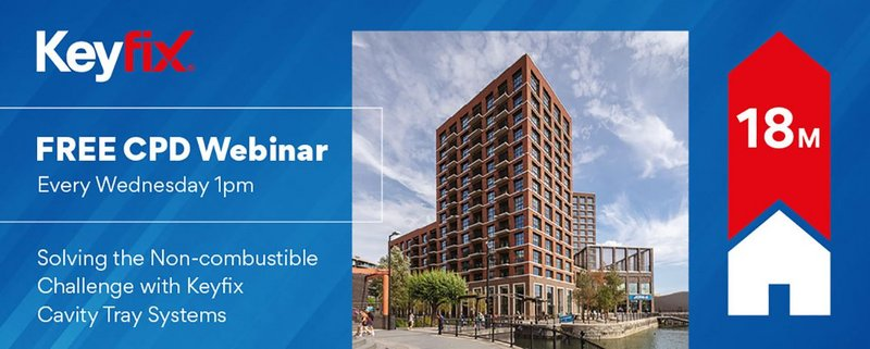 Keyfix CPD Webinars: Helping architects solve the non-combustible challenge.
