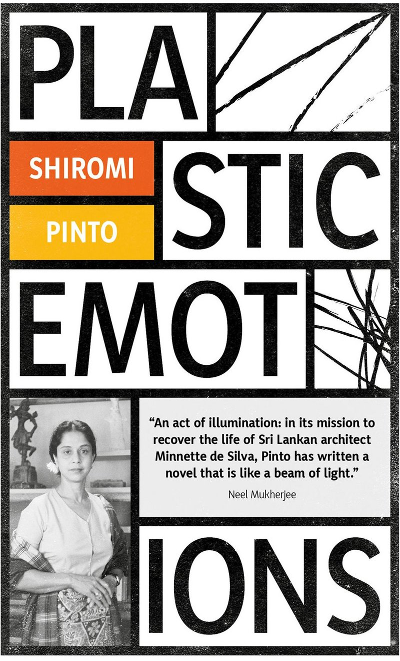 Sri Lankan architect Minnette da Silva is brought vividly to life in the novel Plastic Emotions.